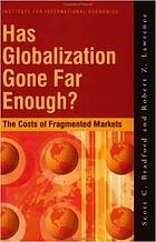 Has globalization gone far enough? the costs of fragmented international markets