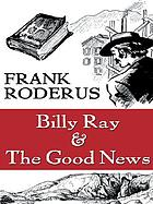 Billy Ray & the good news