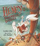 Henry & the Buccaneer BunniesHenry & the Buccaneer Bunnies