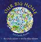 Our big home : an earth poem