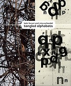 León Ferrari and Mira Schendel : tangled alphabets