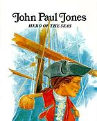 John Paul Jones, hero of the seas
