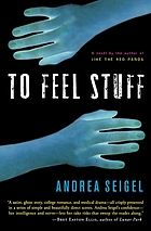 To feel stuff