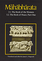 The Mahabharata. Book 11: The book of the women, Book 12: The book of peace, part 1