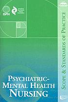 Psychiatric-mental health nursing : scope and standards of practice