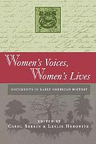 Women's voices, women's lives : documents in early American history
