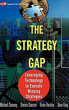 The strategy gap : leveraging technology to execute winning strategies