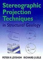 Stereographic projection techniques in structural geology