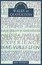 Wales in quotation a pocket guide