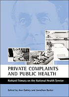 Private complaints and public health : Richard Titmuss on the National Health Service
