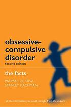 Obsessive--compulsive disorder : the facts
