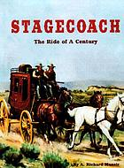 Stagecoach : the ride of a century