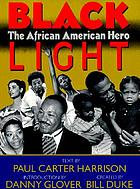 Black light : the African American hero