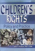 Children's rights : policy and practice
