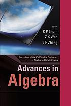 Advances in algebra : proceedings of the ICM Satellite Conference in Algebra and Related Topics