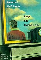 Ray in reverse
