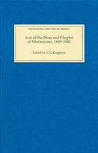 Acts of the Dean and Chapter of Westminster, 1609-1642