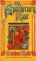 The apothecary rose : a medieval mystery