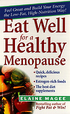 Eat well for a healthy menopause : the low-fat, high-nutrition guide