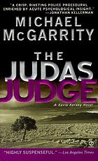 The Judas judge : a Kevin Kerney novel