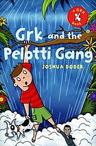 Grk and the Pelotti gang