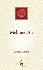 Mehmed Ali : from Ottoman governor to ruler of Egypt