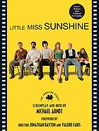 Little Miss Sunshine : the shooting scriptLittle Miss Sunshine