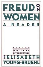 Freud on women : a reader