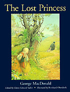 The lost princess; a double story