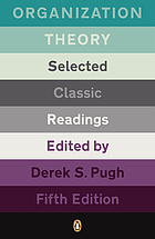 Organization theory : selected classic readings