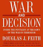 War and decision : inside the Pentagon at the dawn of the War on terrorism