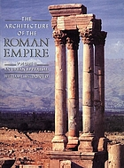 The architecture of the Roman Empire