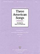 Three American songs : organ : op. 51