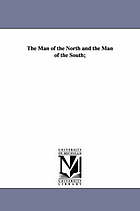 The man of the North and the man of the South; or, The influence of climate