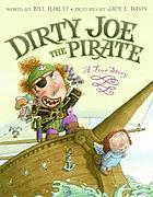 Dirty Joe, the pirate : a true story