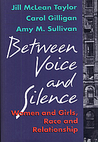 Between voice and silence : women and girls, race and relationship