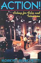 ACTION! : acting for film and television