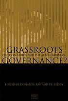 Grassroots governance? : chiefs in Africa and the Afro-Caribbean