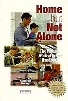 Home but not alone : the work-at-home parents' handbook