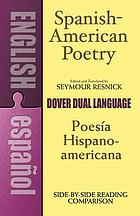 Spanish-American poetry : a dual-language anthology