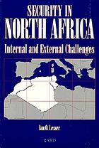 Security in North Africa : internal and external challenges