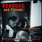 Kerouac and friends : a beat generation album