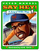 Say hey : a song of Willie Mays