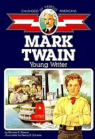 Mark Twain, boy of old Missouri