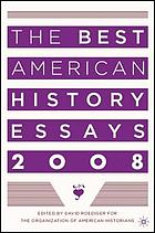 The best American history essays 2008