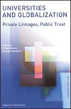 Universities and globalization : private linkages, public trust