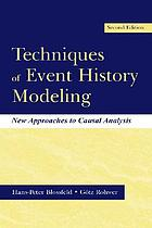 Techniques of event history modeling : new approaches to causal analysis