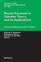 Recent advances in operator theory and its applications the Israel Gohberg anniversary volume : International Workshop on Operator Theory and its Applications, IWOTA 2003, Cagliari, Italy