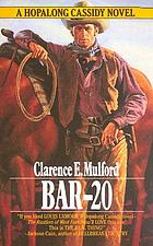 Bar-20 : a Hopalong Cassidy novel