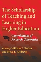 The scholarship of teaching and learning in higher education : contributions of research universities